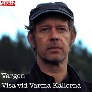 Vargen release ny musikvideo och spelning på Dan Anderssonveckan