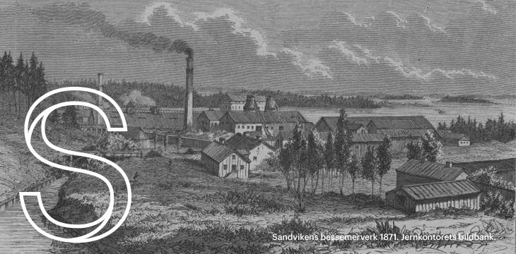 Sandviken 1871 (foto Sandvik)
